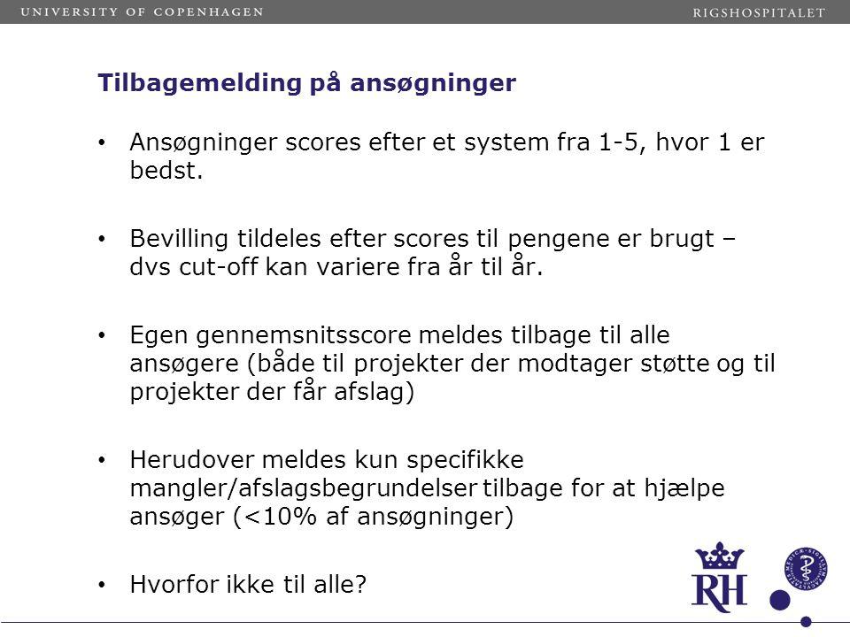 Tilbagemelding på ansøgninger • Ansøgninger scores efter et system fra 1-5, hvor 1 er bedst. • Bevilling tildeles efter scores til pengene er brugt –