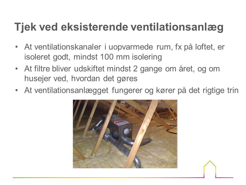 20 meter ventilationskanaler med en diameter på 110 mm isoleres med 50 mm isolering Omkreds er på ventilationskanalen 0,66 m (0,21 m x 3,14) Den samlede overflade er 13,2 m (0,66 m x 20 m) U-værdien ved isolering med 50 mm er 0,8 W/k Tabet i ventilationskanalerne: 0,8 x 13,2 x 2906 graddage x 24/1000 = 736 kWh Eksempel isolering af ventilationskanaler