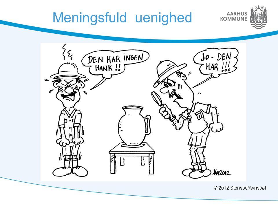 Meningsfuld uenighed © 2012 Stensbo/Avnsbøl