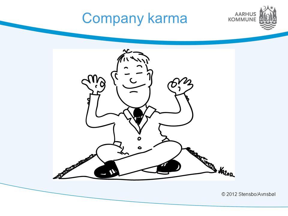 Company karma © 2012 Stensbo/Avnsbøl