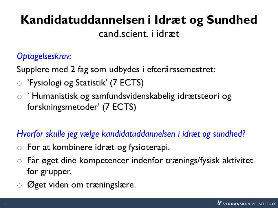 Kandidatuddannelsen i Idræt og Sundhed cand.scient.