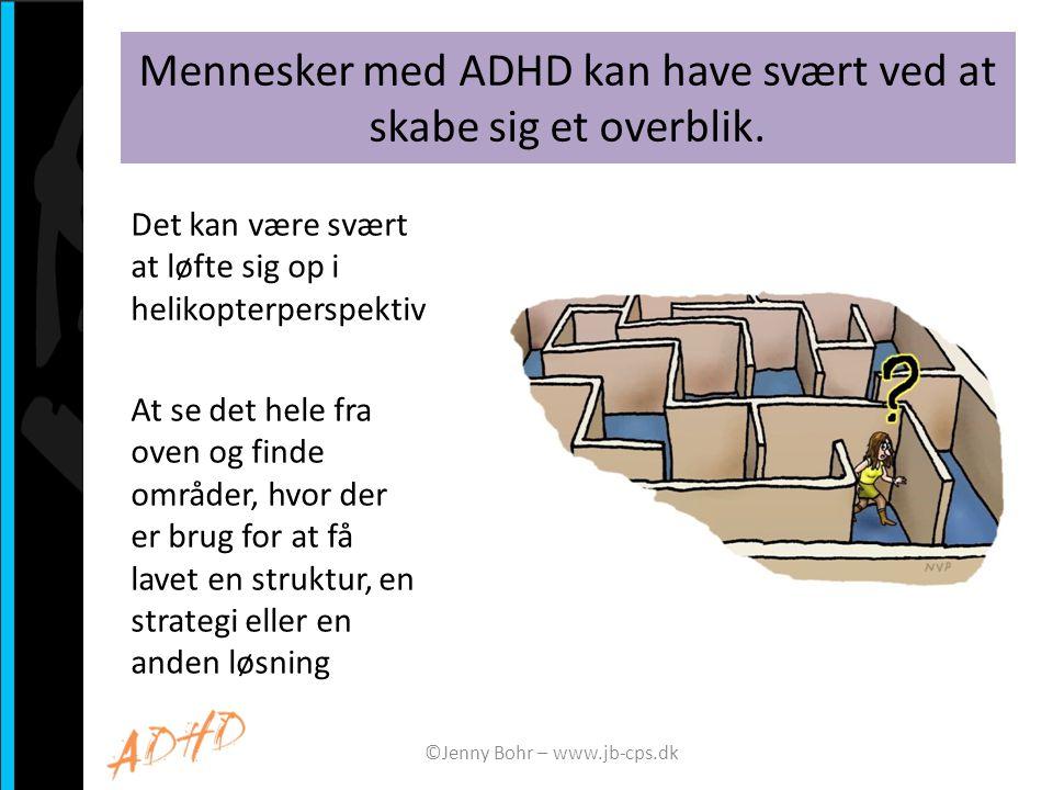 Mennesker med ADHD kan have svært ved at skabe sig et overblik.