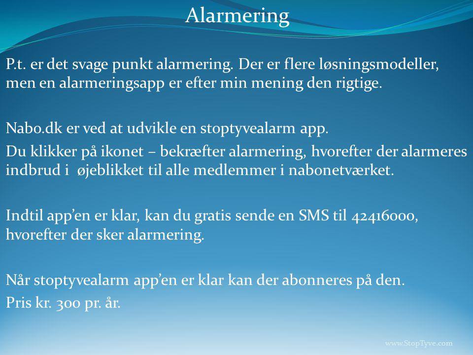 Alarmering P.t. er det svage punkt alarmering.