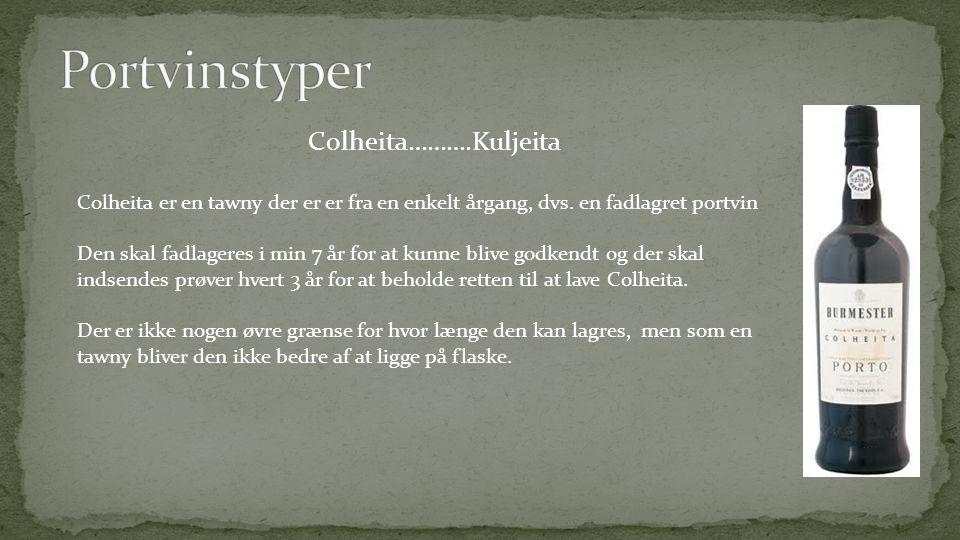 Colheita……….Kuljeita Colheita er en tawny der er er fra en enkelt årgang, dvs.