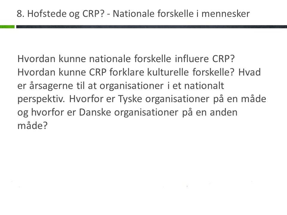 8. Hofstede og CRP.