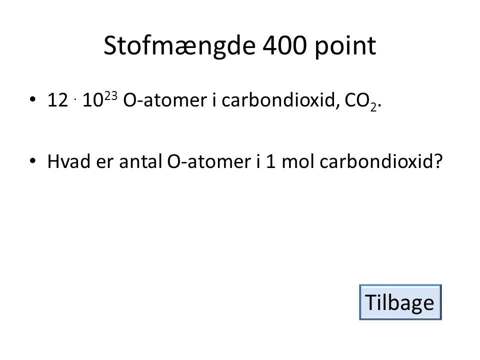 Stofmængde 500 point • For hver formelenhed natriumsulfat bindes.