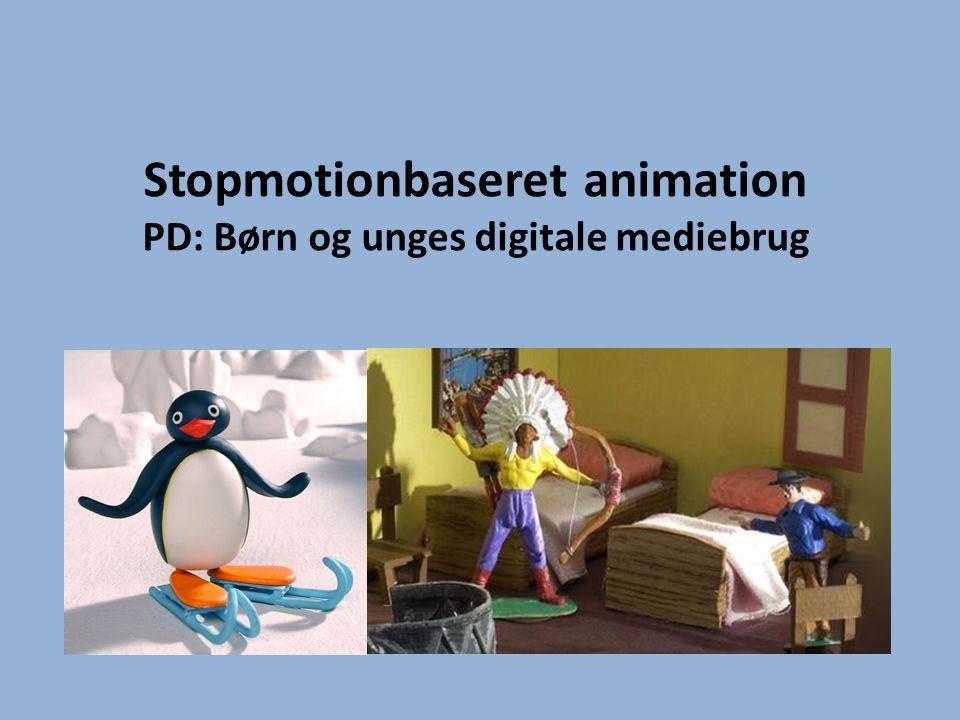 Mål med undervisningen • At I får viden om og produktive færdigheder i en digitalt baseret medieform, dvs: – Viden om udtryksmuligheder indenfor stopmotion-baseret animation – Færdigheder i programmer og processer i en udstrækning, at I kan anvende og igangsætte animation i praksis – Refleksion over læringspotentiale og billedpædagogiske muligheder ved animation
