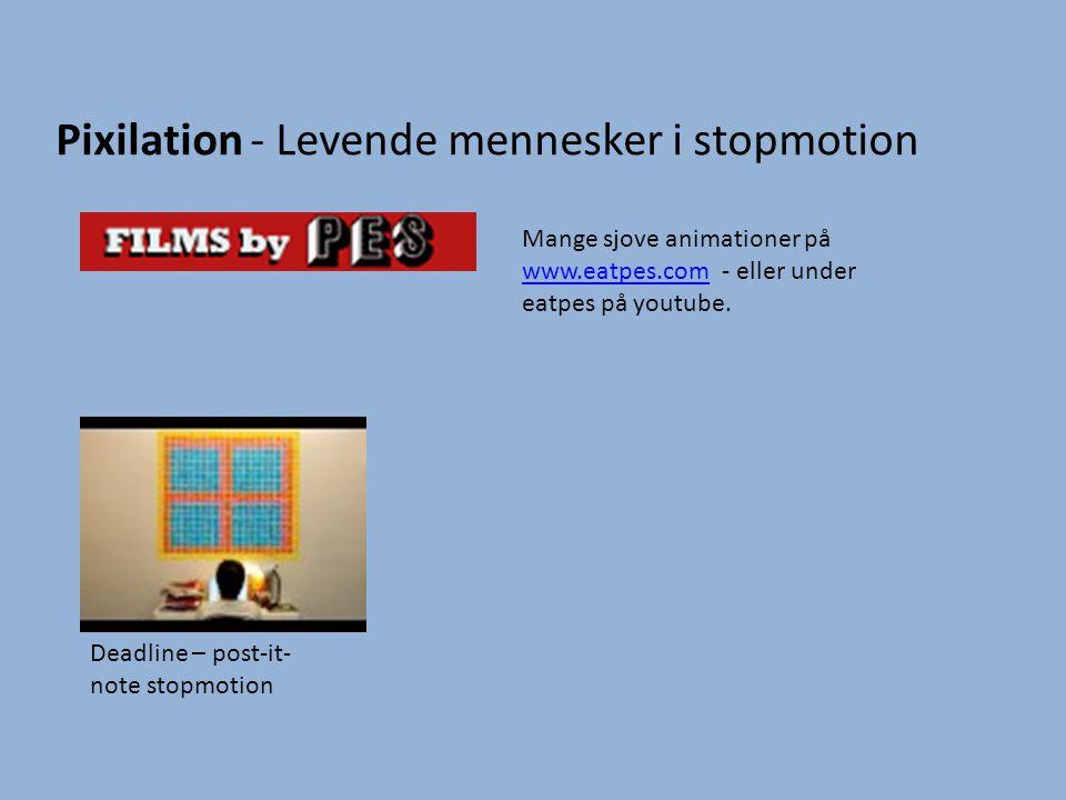 Pixilation - Levende mennesker i stopmotion Mange sjove animationer på www.eatpes.com - eller under eatpes på youtube. www.eatpes.com Deadline – post-