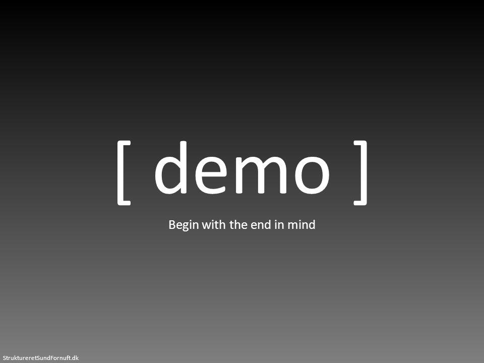 StruktureretSundFornuft.dk [ demo ] Begin with the end in mind