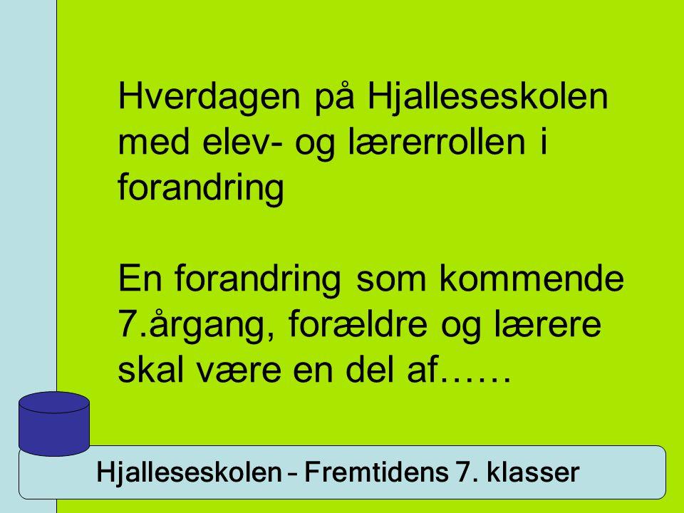 Hjalleseskolen – Fremtidens 7.