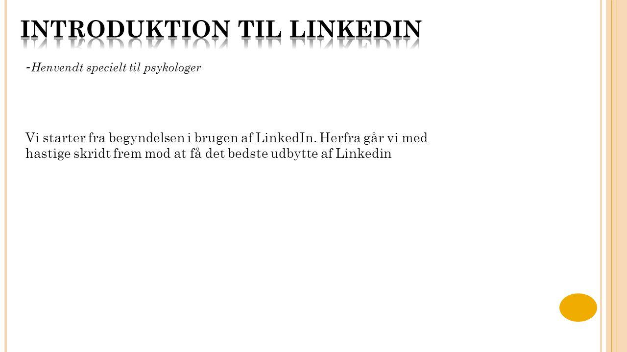 Nu er du ved at være flyvende på LinkedIn! Gå nu til din Profil ved at trykke på Profil.