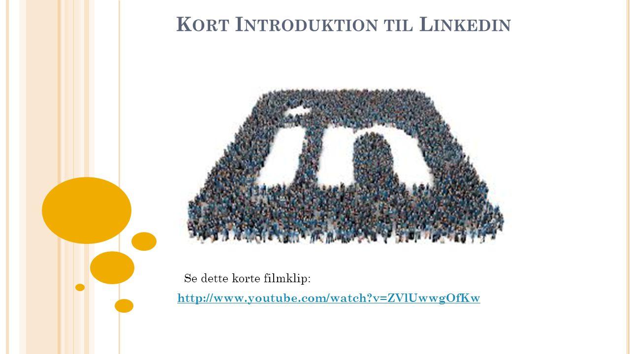 LinkedIn - hvad • Et professionelt netværksmedie, modsat f.eks.