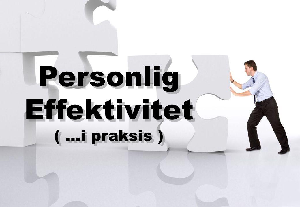 se@traincompany.dk Personlig Effektivitet ( …i praksis ) Personlig Effektivitet ( …i praksis )