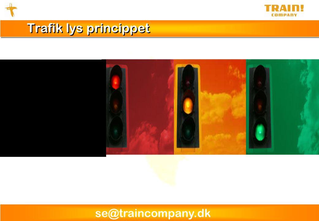 se@traincompany.dk Trafik lys princippet