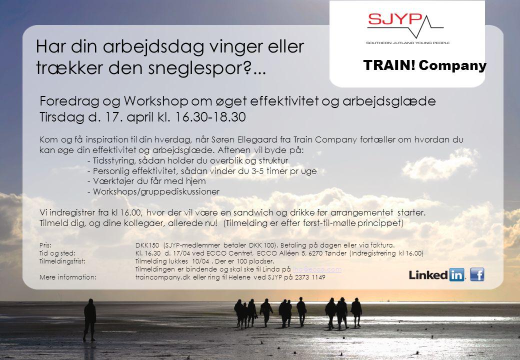 se@traincompany.dk Pris:DKK150 (SJYP-medlemmer betaler DKK 100).