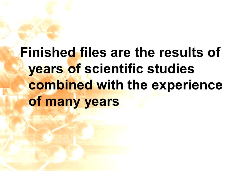 se@traincompany.dk Finished files are the results of years of scientific studies combined with the experience of many years