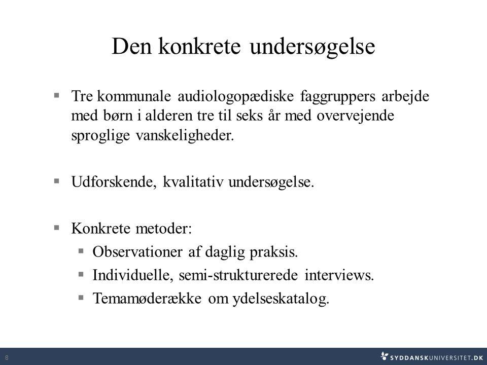 29 Konsekvenser af konsultativ metode, fælles for faggrupperne  Mindre direkte logopædisk undervisning.