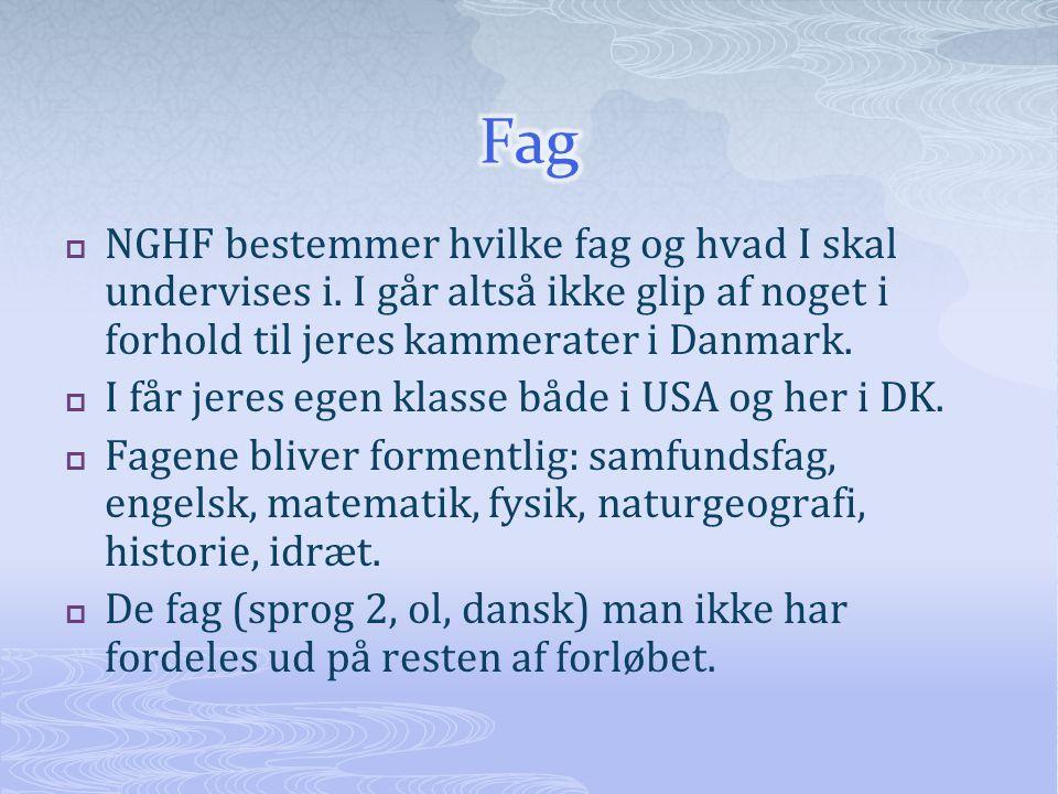  NGHF bestemmer hvilke fag og hvad I skal undervises i.