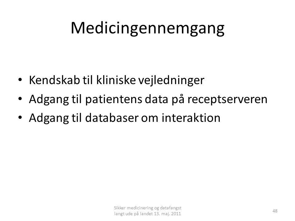 Medicingennemgang • Kendskab til kliniske vejledninger • Adgang til patientens data på receptserveren • Adgang til databaser om interaktion Sikker medicinering og datafangst langt ude på landet 13.