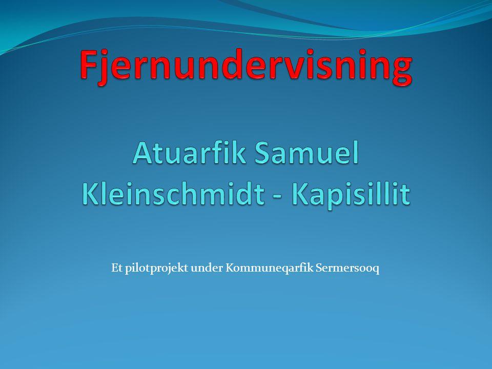 Et pilotprojekt under Kommuneqarfik Sermersooq