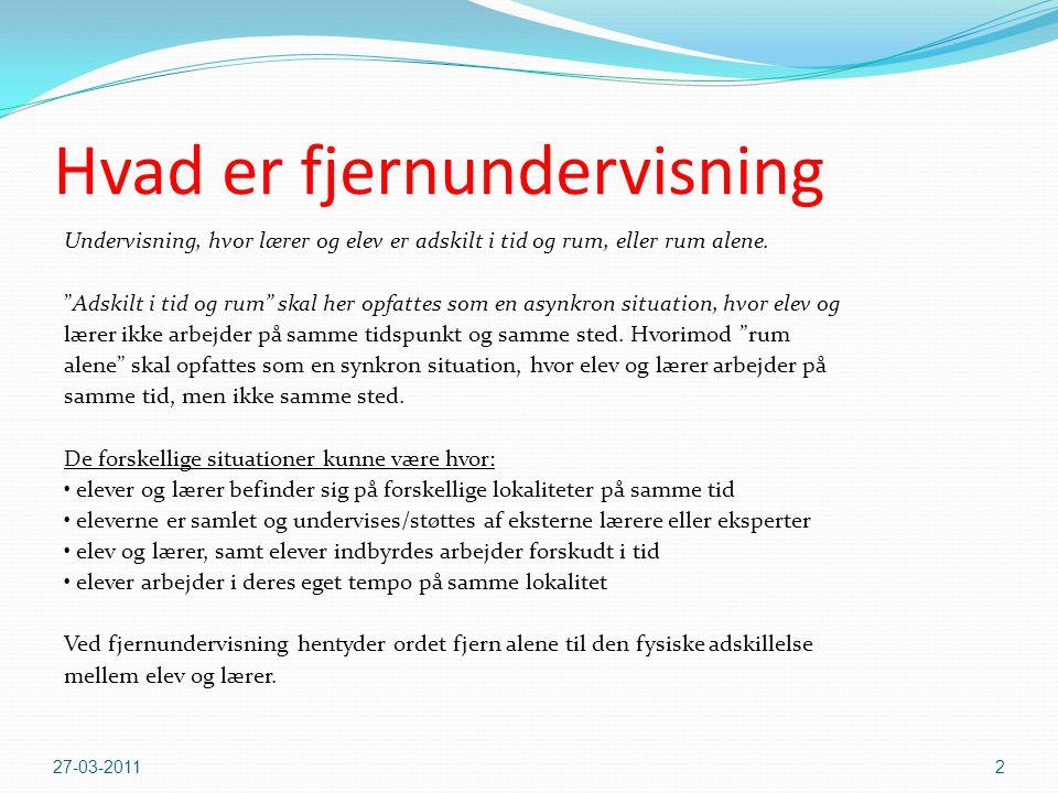 Fjernundervisning i Grønland - Før ASK-Kapisillit  Ummannaq forsøget  Timelærer forsøget ved Upernavik  Sprogskolen i Sisimiut i samarbejde brancheskolerne 27-03-20113