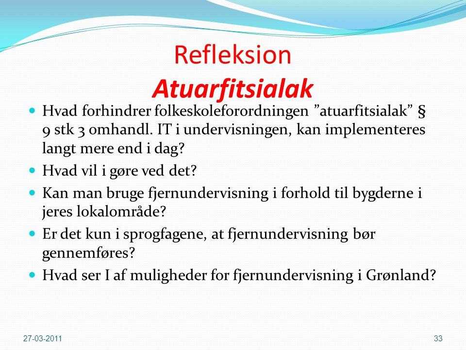 Refleksion Atuarfitsialak  Hvad forhindrer folkeskoleforordningen atuarfitsialak § 9 stk 3 omhandl.