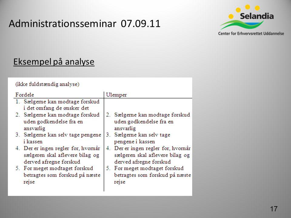 Administrationsseminar 07.09.11 Eksempel på analyse 17