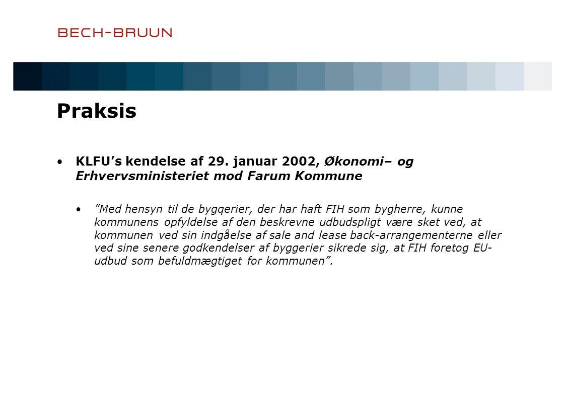 Praksis •KLFU's kendelse af 29.
