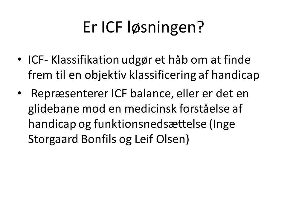 Er ICF løsningen.