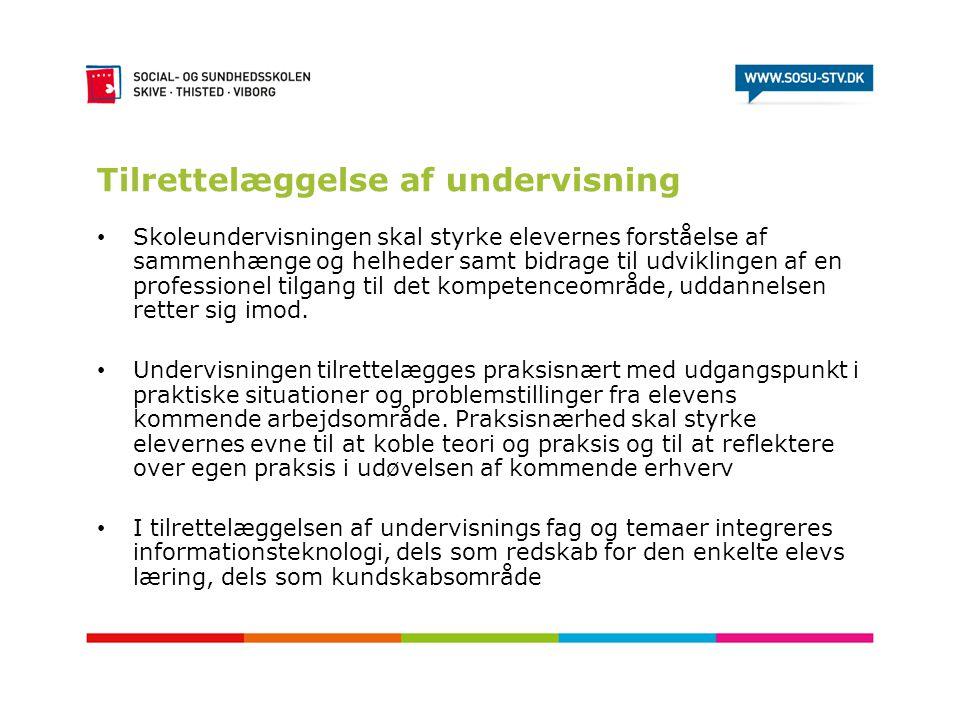 Tilrettelæggelse af undervisning • Skoleundervisningen skal styrke elevernes forståelse af sammenhænge og helheder samt bidrage til udviklingen af en