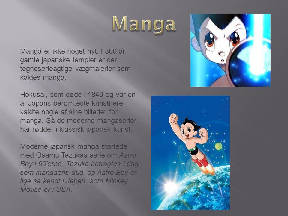 Manga er ikke noget nyt.