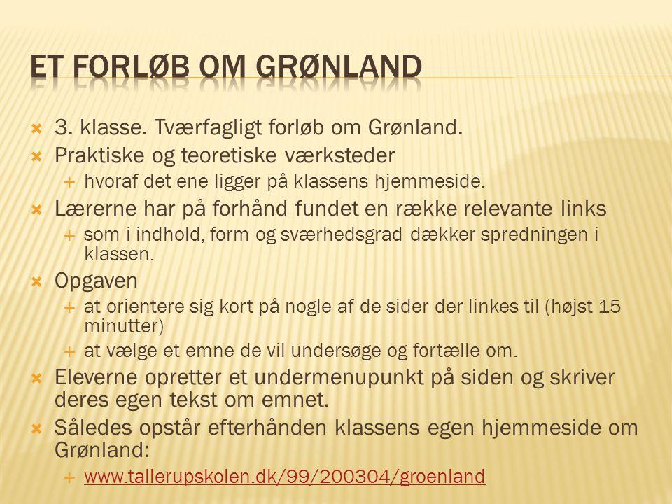  3.klasse. Tværfagligt forløb om Grønland.