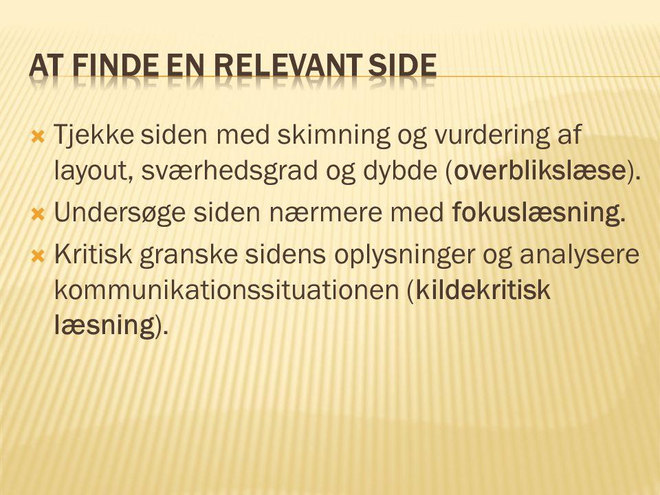  Tjekke siden med skimning og vurdering af layout, sværhedsgrad og dybde (overblikslæse).