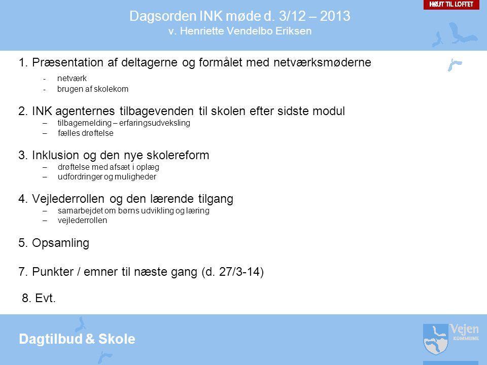 Dagtilbud & Skole 4.
