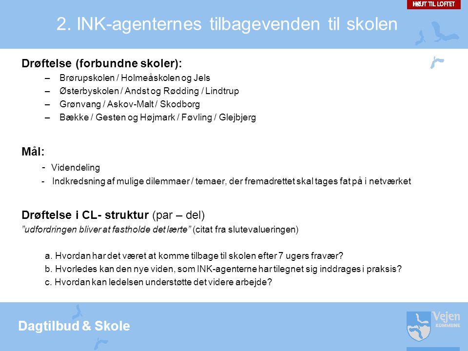 Dagtilbud & Skole 2.