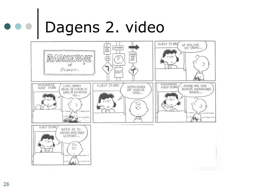 26 Dagens 2. video