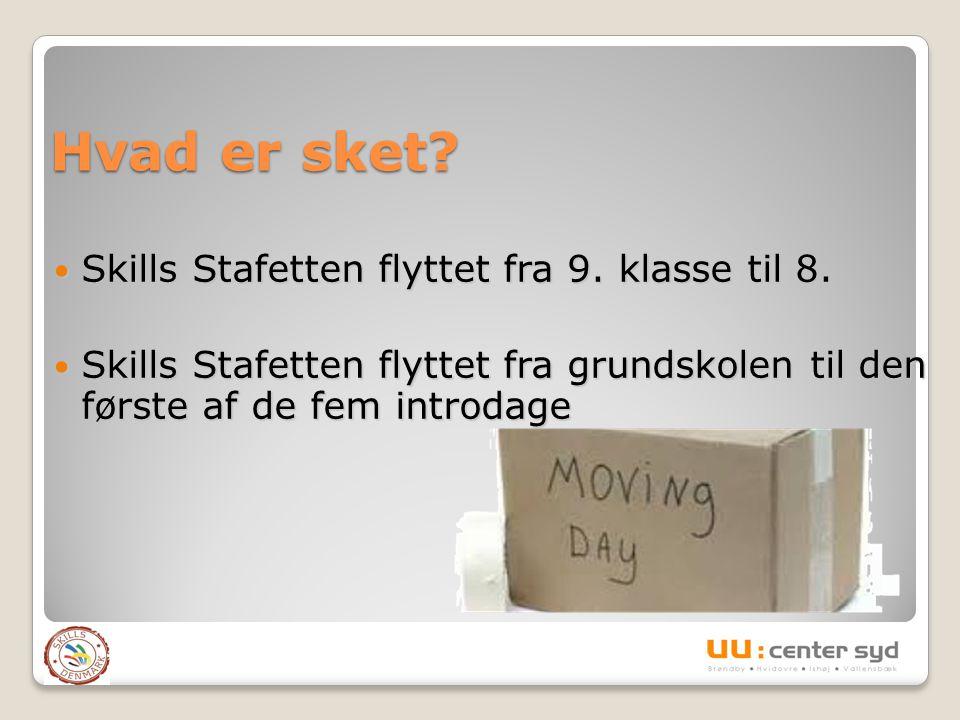 Grundskolelærerne har bedt om at få flyttet Skills Stafetten, da de er mindre tidspressede i 8.