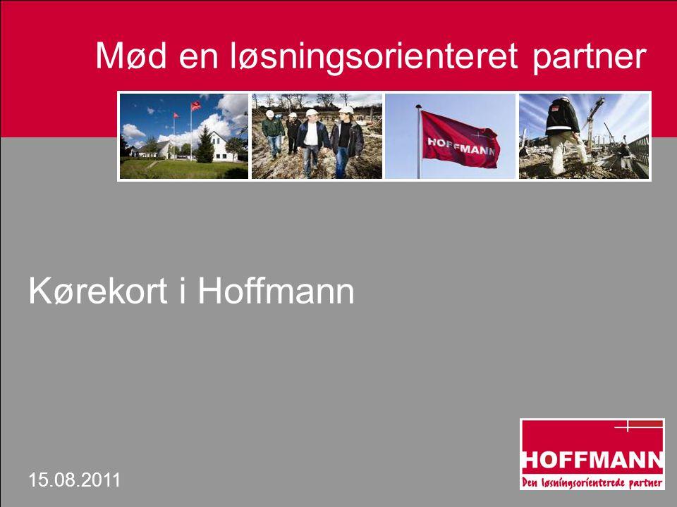 kkkkkkkk Mød en løsningsorienteret partner Kørekort i Hoffmann 15.08.2011