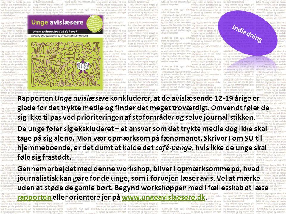 Rapporten Unge avislæsere konkluderer, at de avislæsende 12-19 årige er glade for det trykte medie og finder det meget troværdigt.