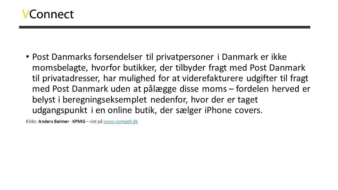 • Post Danmarks forsendelser til privatpersoner i Danmark er ikke momsbelagte, hvorfor butikker, der tilbyder fragt med Post Danmark til privatadresse