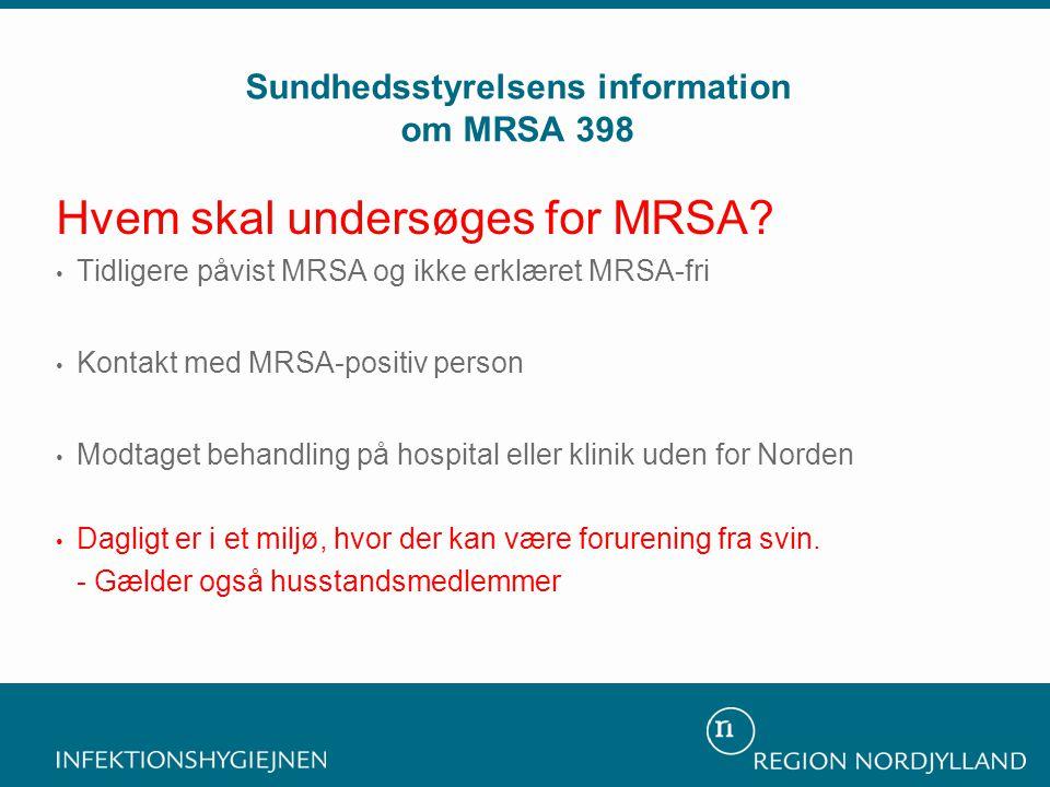 Hvem skal undersøges for MRSA.