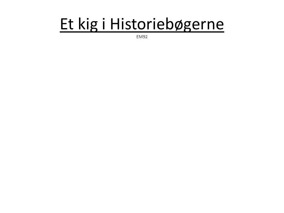 Et kig i Historiebøgerne EM92