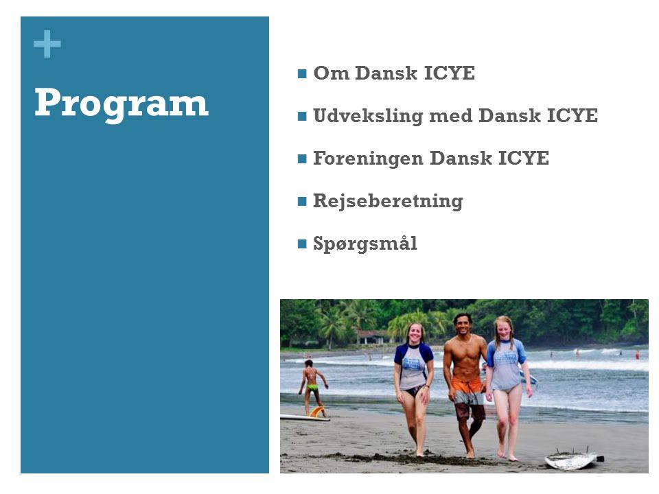 + Program  Om Dansk ICYE  Udveksling med Dansk ICYE  Foreningen Dansk ICYE  Rejseberetning  Spørgsmål
