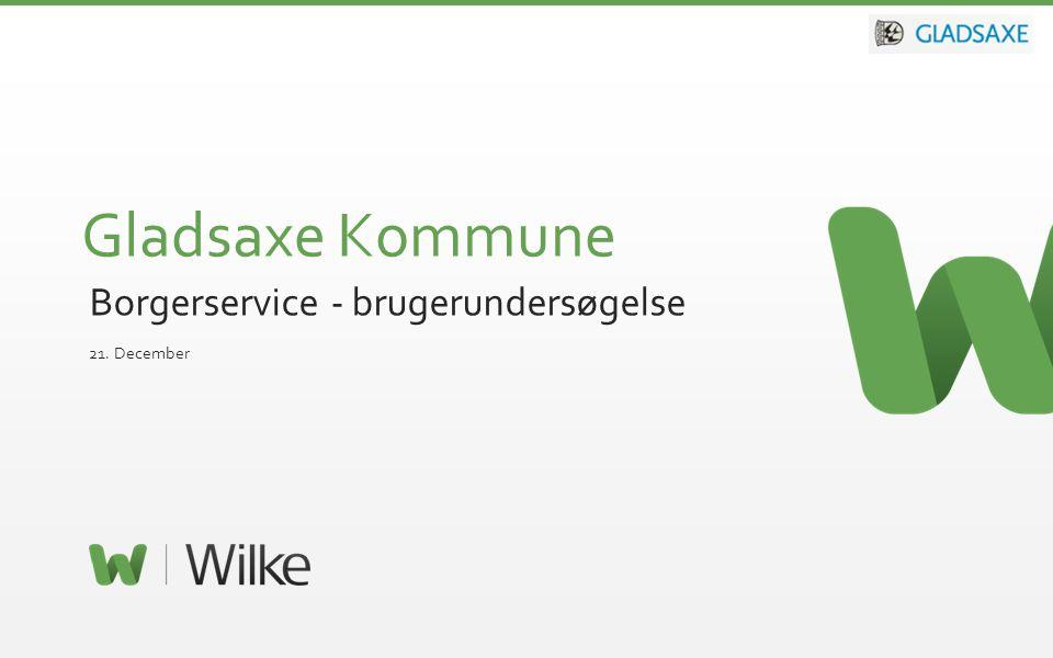 © 2012 – Side 1 Borgerservice - brugerundersøgelse 21. December Gladsaxe Kommune