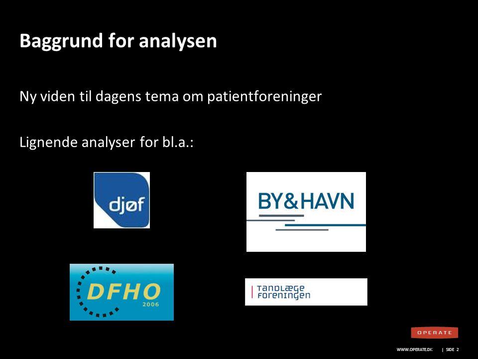 WWW.OPERATE.DK Blankt sort layout WWW.OPERATE.DK | SIDE 23 Lægemiddelvirksomhedernes rolle Har du forslag til et godt samarbejde.