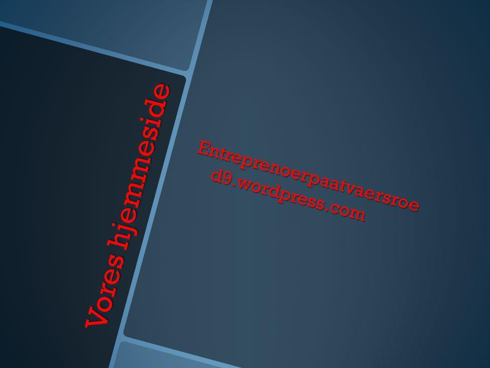 Vores hjemmeside Entreprenoerpaatvaersroe d9.wordpress.com