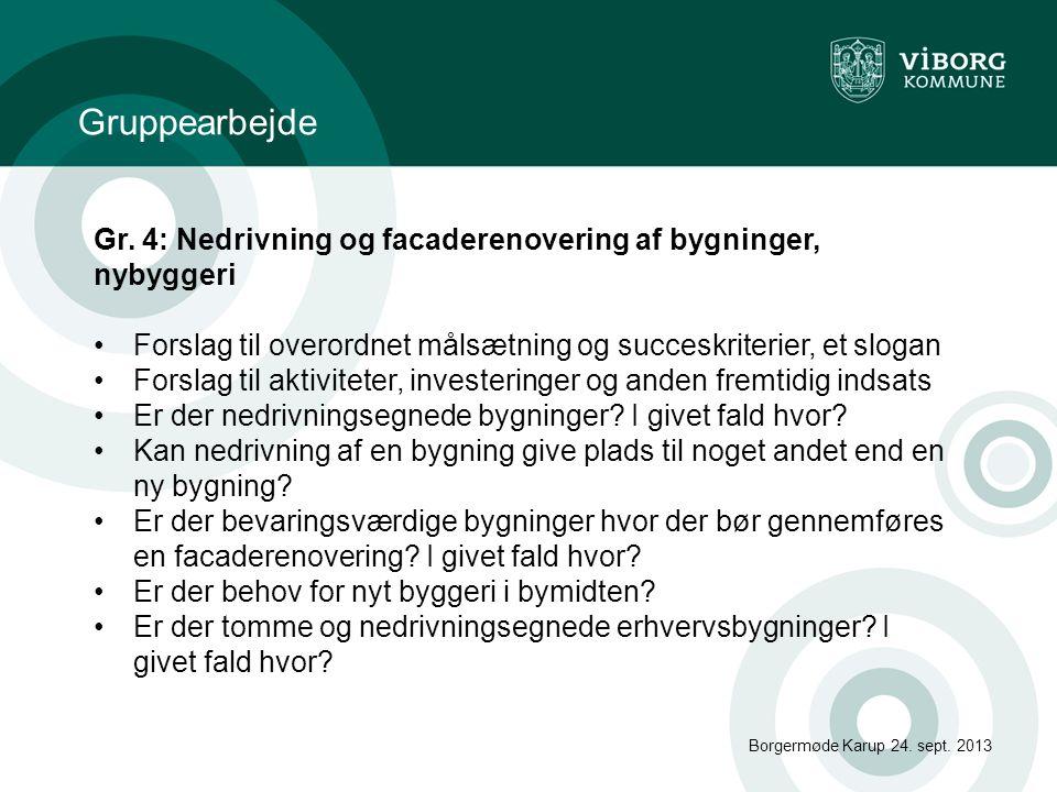 Borgermøde Karup 24.sept. 2013 Gruppearbejde Gr.