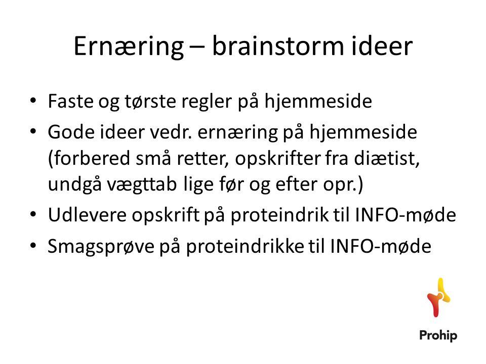Ernæring – brainstorm ideer • Faste og tørste regler på hjemmeside • Gode ideer vedr. ernæring på hjemmeside (forbered små retter, opskrifter fra diæt