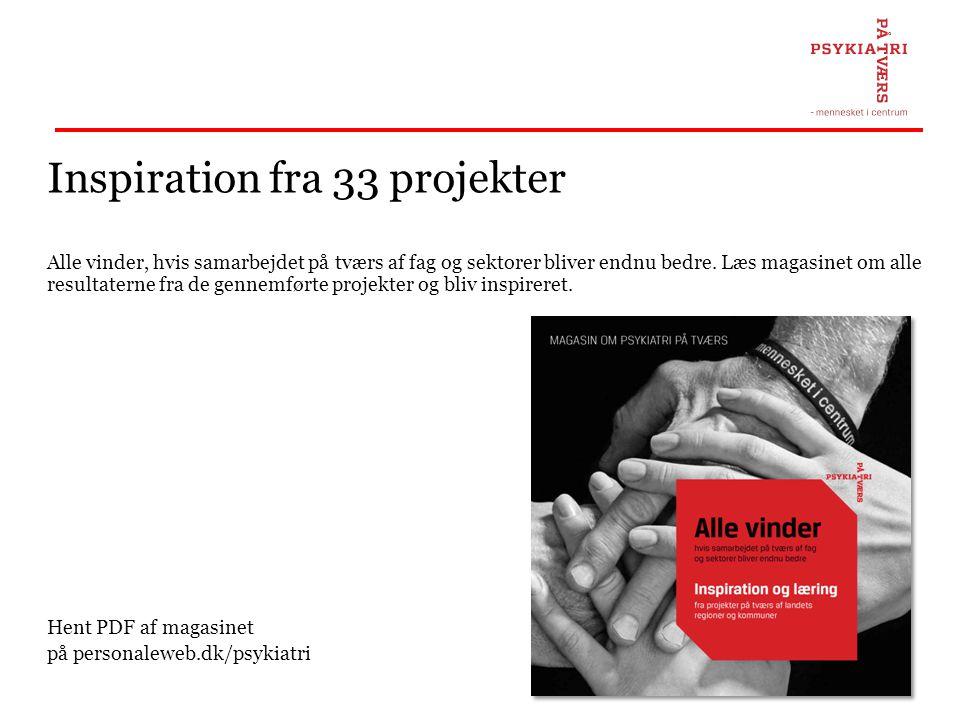 Inspiration fra 33 projekter Alle vinder, hvis samarbejdet på tværs af fag og sektorer bliver endnu bedre. Læs magasinet om alle resultaterne fra de g