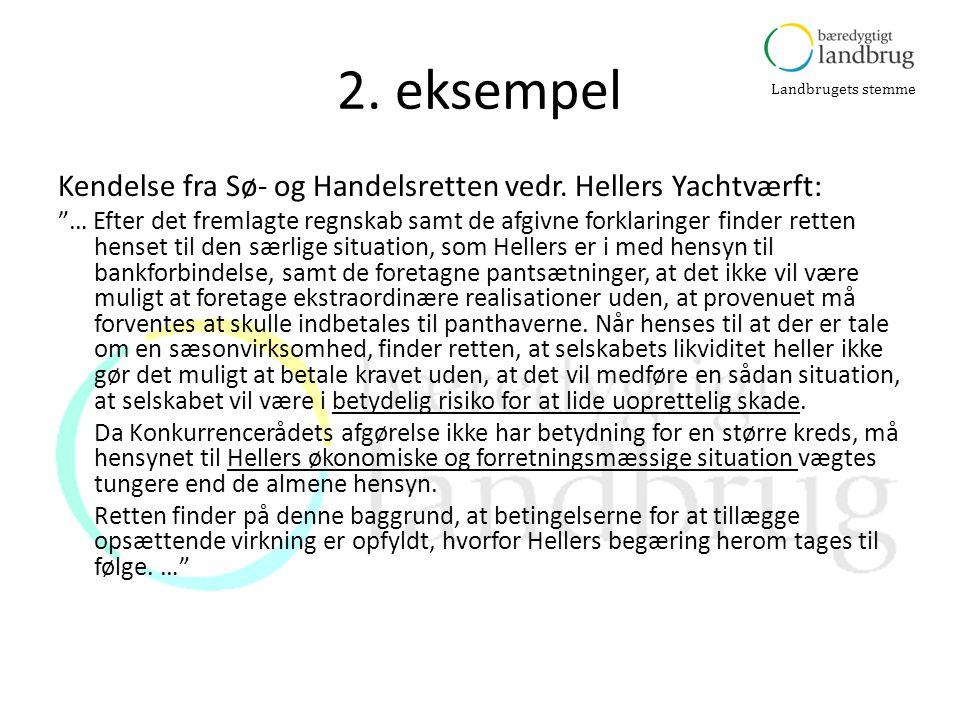Landbrugets stemme 2.eksempel Kendelse fra Sø- og Handelsretten vedr.